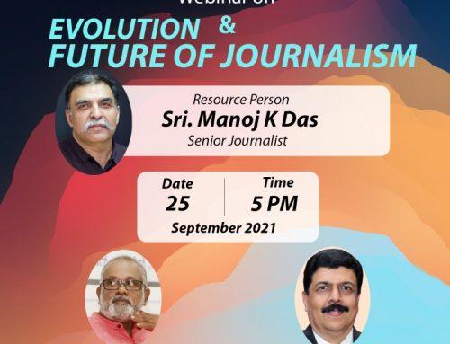 Webinar: Evolution & Future Journalism on 25.09.21 @ 5 PM